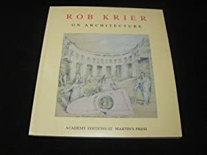 Rob Krier on Architecture: Krier, Rob