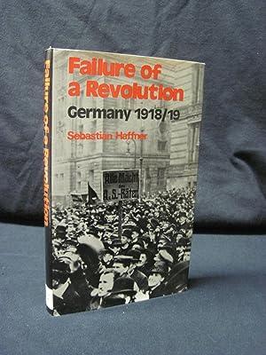 Failure of a Revolution: Germany 1918-19: Haffner, Sebastian