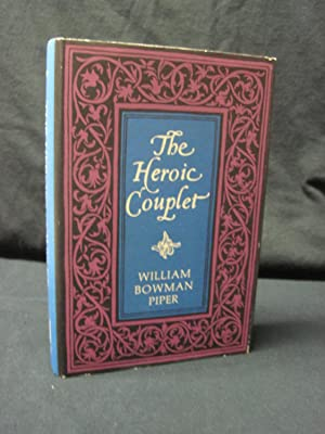 The Heroic Couplet: Piper, William Bowman