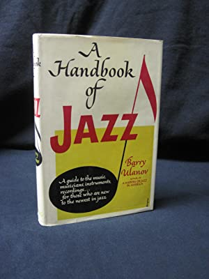 A Handbook of Jazz: Ulanov, Barry