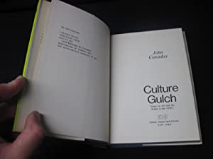 Culture Gulch: Notes on Art and Its Public in the 1960's: Canaday, John
