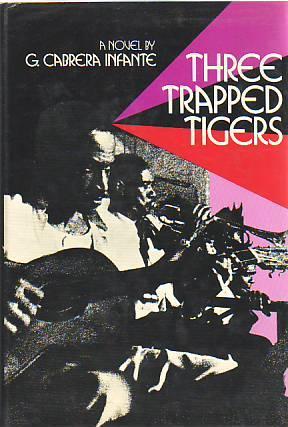 THREE TRAPPED TIGERS: INFANTE, G. CABRERA
