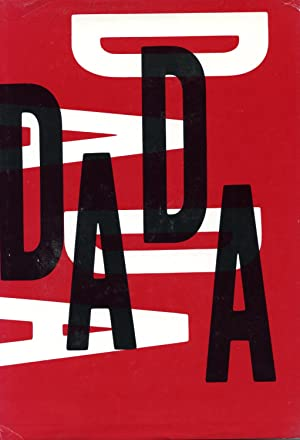 THE DADA PAINTERS AND POETS. AN ANTHOLOGY. TEXTS BY ARP, BALL, BRETON, BUFFET-PICABIA, CRAVEN, ...