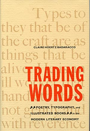 Trading Words: Poetry, Typography, and Illustrated Books in the Modern Literary Economy