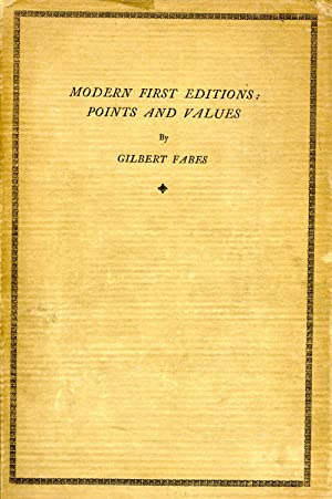 MODERN FIRST EDITIONS: POINTS AND VALUES. 3 VOLUMES [FIRST, SECOND AND THIRD SERIES]