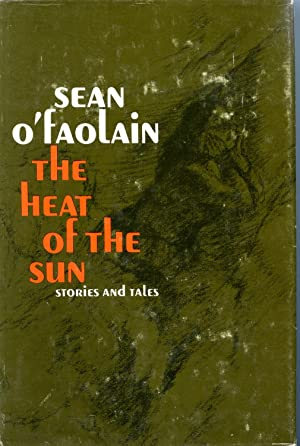 THE HEAT OF THE SUN. STORIES AND TALES
