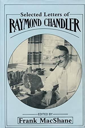 Selected Letters of Raymond Chandler