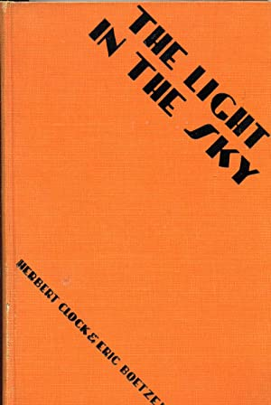 THE LIGHT IN THE SKY [SIGNED COPY]