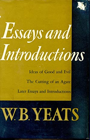 ESSAYS AND INTRODUCTIONS: YEATS, W.B.