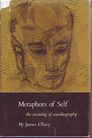 METAPHORS OF SELF. THE MEANING OF AUTOBIOGRAPHY