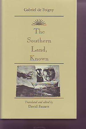 THE SOUTHERN LAND, KNOWN: FOIGNY, GABRIEL DE.