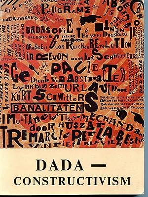 DADA-CONTRUCTIVISM. THE JANUS FACE OF THE TWENTIES: DADA] NO AUTHOR