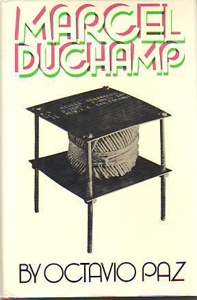 MARCEL DUCHAMP: DUCHAMP] PAZ, OCTAVIO