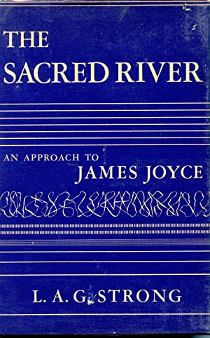 THE SACRED RIVER. AN APPROACH TO JAMES JOYCE