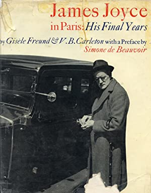 JAMES JOYCE IN PARIS: HIS FINAL YEARS: JOYCE, JAMES] FREUND,