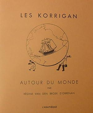 Les Korrigan autour du monde Préface de Patrick O?Reilly. Introduction d'Etienne de ...