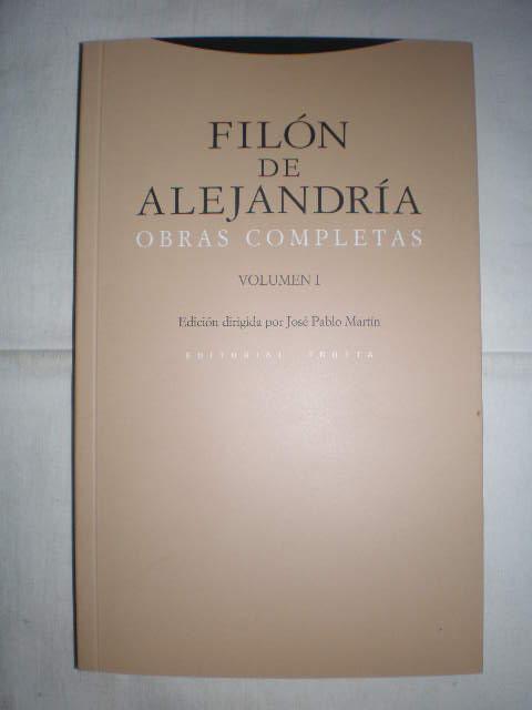 Obras completas. Volumen I ( Introducción. De opificio mundi. Legum allegoriae 1-3 ) - Filón de Alejandria