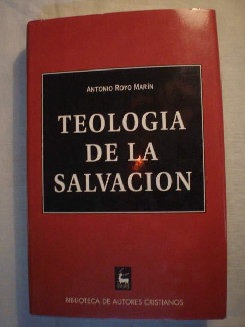 teologia de la salvacion antonio royo marin