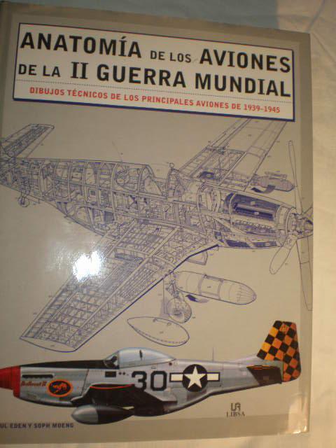 Anatomía de los aviones de la II Guerra Mundial. Dibujos técnicos de ...