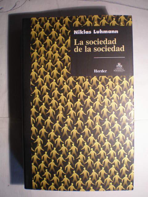 Resultado de imagen para la sociedad de la sociedad niklas luhmann