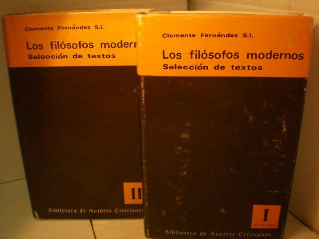 Los filósofos modernos ( 2 Vols) Selección de textos - Clemente Fernández, SI