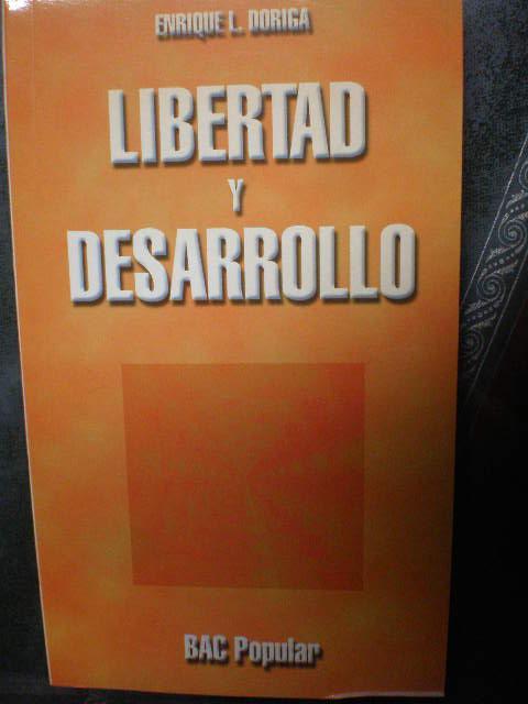 Libertad y desarrollo - Enrique López Doriga