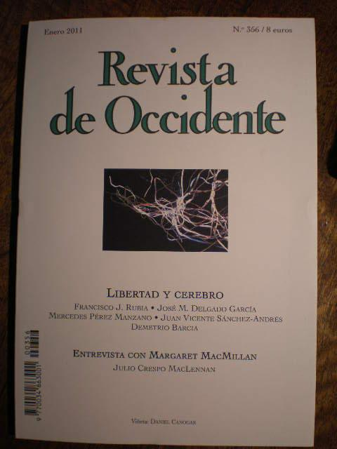 Revista de Occidente Nº 356 - Enero 2011. Libertad y cerebro. Entrevista con Margaret ...