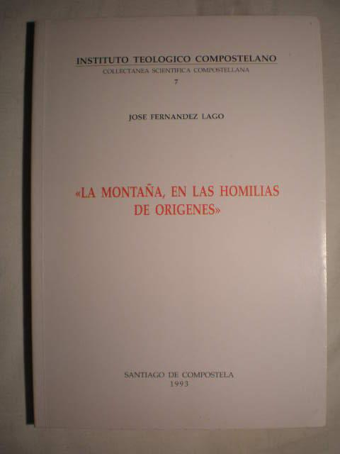 La montaña, en las homilías de Orígenes - José Fernández Lago