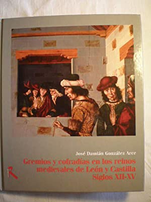 Gremios y cofradías en los reinos medievales: José Damián González