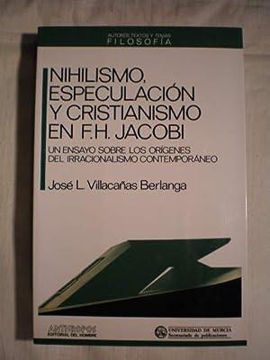 Nihilismo, especulación y cristianismo en F.H. Jacobi. Un ensayo sobre los orígenes ...