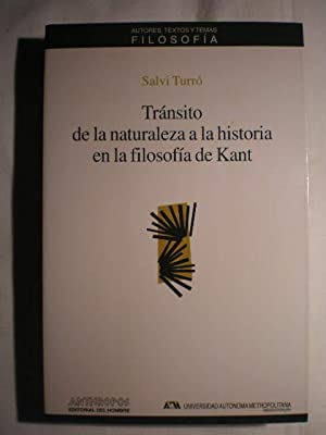 Tránsito de la naturaleza a la historia en la filosofía de Kant: Salvi Turró