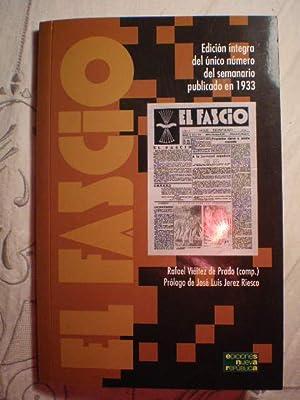 El Fascio. Edición íntegra del único número: Rafael Viéitez de