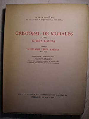 Opera Omnia. Volumen I. Missarum Liber Primus: Cristóbal de Morales