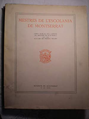 Mestres de L'Escolania de Montserrat. Tome II.: Dom David Pujol