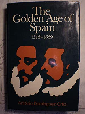 The Golden Age of Spain 1516-1659