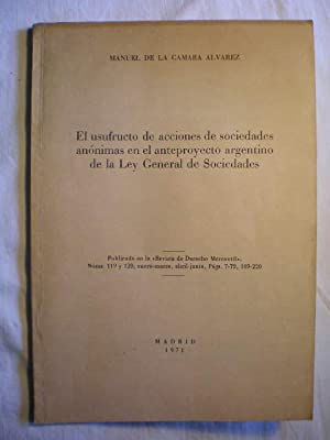 El usufructo de acciones de sociedades anónimas: Manuel de la