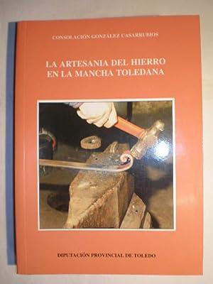 La artesanía del hierro en la Mancha: Consolación González Casarrubios