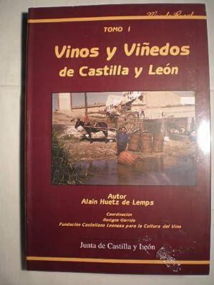 Vinos y viñedos de Castilla y León. Tomo I: Alain Huetz De Lemps; Benigno Garrido (...