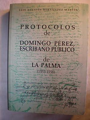 Protocolos de Domingo Pérez, escribano público de La Palma (1557-1558). Introducci&...