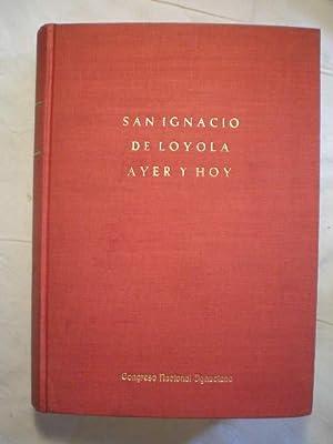 San Ignacio de Loyola ayer y hoy.: VV.AA. Congreso Nacional