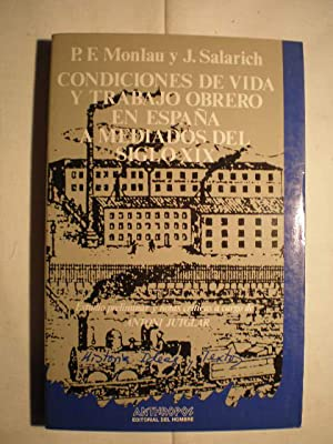 Condiciones de vida y trabajo obrero en: Pere Felip Monlau