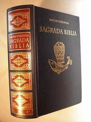 Sagrada Biblia. Versión directa de las lenguas: Eloíno Nácar Fúster