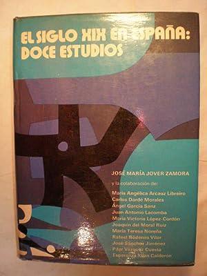 El siglo XIX en España: Doce estudios: José María Jover