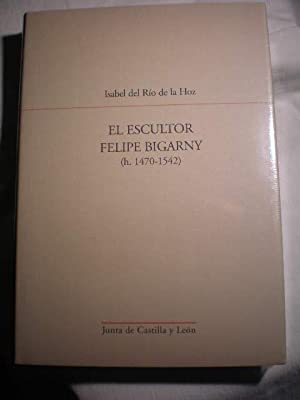 El Escultor Felipe Bigarny (h. 1470-1542): Isabel del Río de la Hoz
