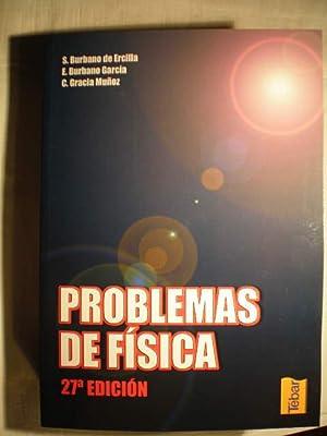 Problemas de física: S. Burbano de Ercilla - E. Burbano García - C. Gracia Muñoz