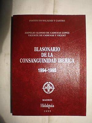 Blasonario de la consanguinidad ibérica. Año 1994-1995: Ampelio Alonso De Cadenas y ...