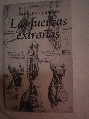 Las fuerzas extrañas: Leopoldo Lugones