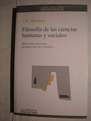 Filosofía de las ciencias humanas y sociales.: José María Mardones