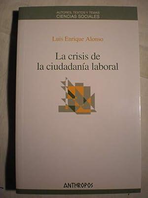 La crisis de la ciudadanía laboral: Luis Enrique Alonso