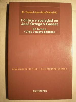 Política y sociedad en José Ortega y: Mª Teresa López